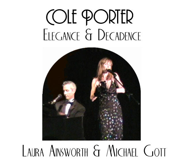 "Laura Ainsworth & Michael Gott in ""Cole Porter: Elegance & Decadence"""